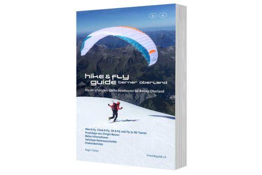 Hike & Fly Guide Berner Oberland